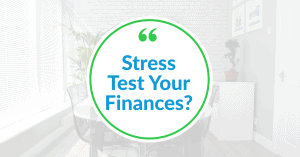 Stress Test Your Finances